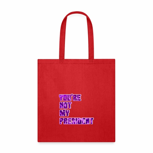 not my president with background - Tote Bag