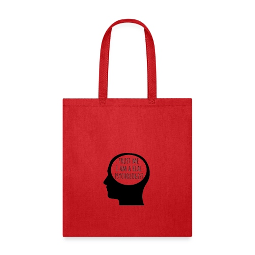 trust me I am a real psychologist - Tote Bag