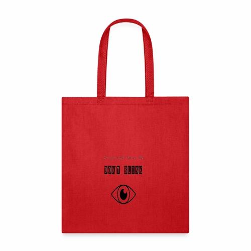 Don't Blink - Tote Bag