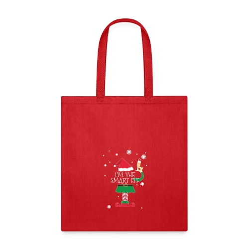 Im the smart Elf Funny Christmas T-Shirt Gift - Tote Bag