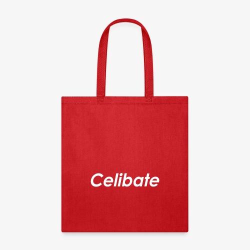 Celibate ™ - white plain - Tote Bag