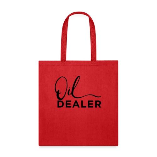 Oil Dealer - Tote Bag