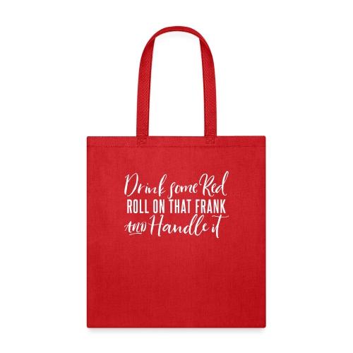 Handle It - Tote Bag