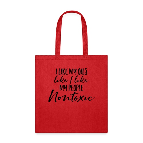 Nontoxic Oils and People - Tote Bag