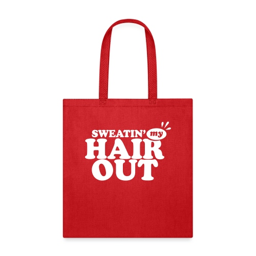 sweatinghairout_2 - Tote Bag