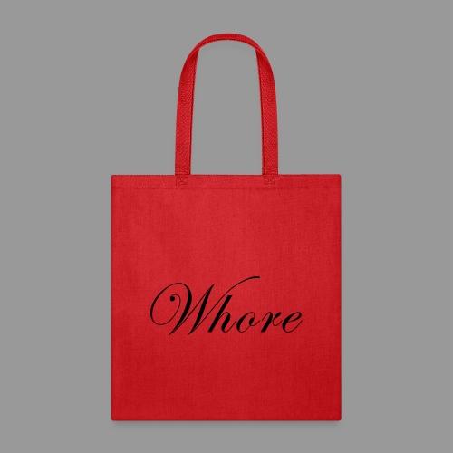 Whore - Tote Bag
