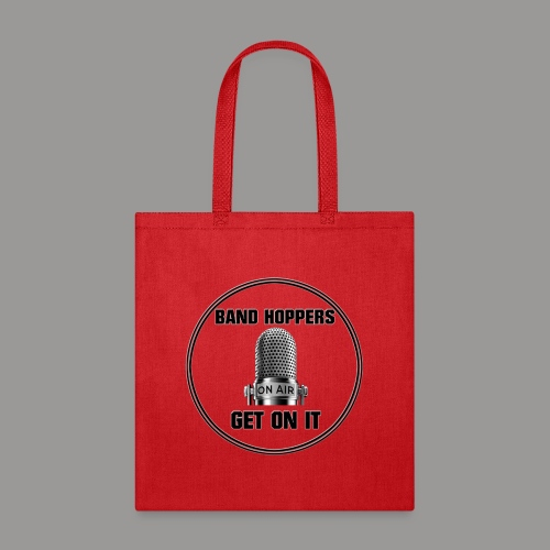 GET ON IT BH - Tote Bag