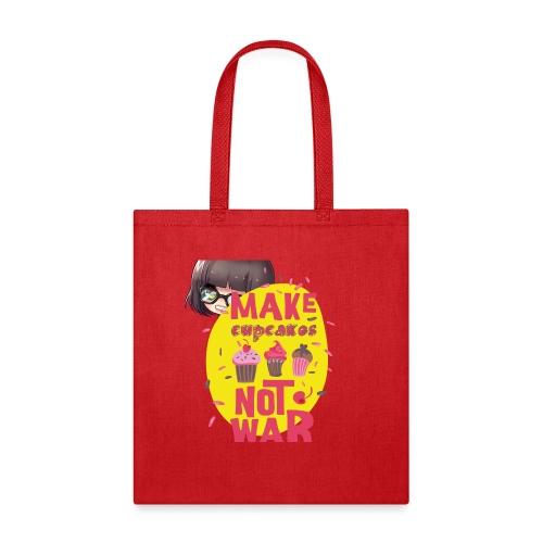 MAKE CUPCAKES - Tote Bag