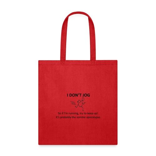 I don t jog transparent - Tote Bag