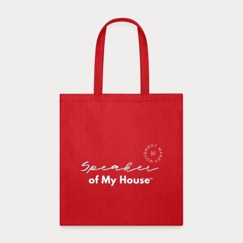 Speaker of My House - Tote Bag