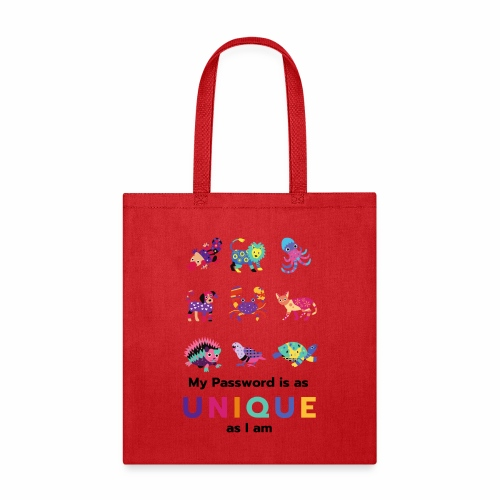 Make your Password as Unique as you are! - Tote Bag