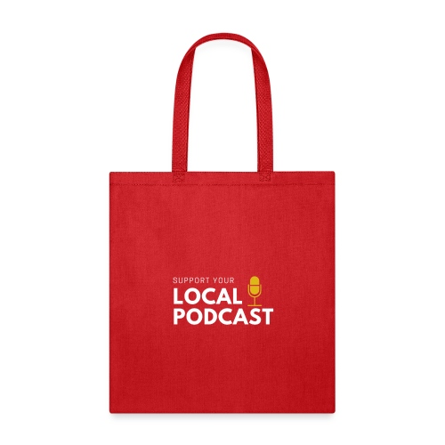 Support your Local Podcast - Local 724 logo - Tote Bag