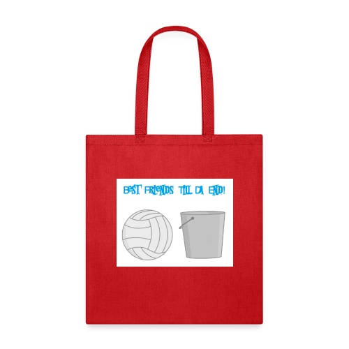 Best Friends Till the End! - Tote Bag