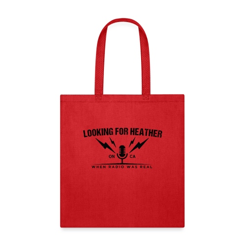 Looking For Heather - When Radio Was Real (Black) - Tote Bag
