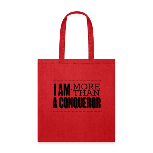 I Am More Than a Conquereor by Shelly Shelton - Tote Bag