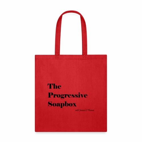 The Progressive Soapbox Basic - Tote Bag