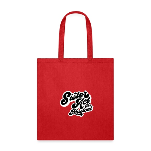 Sister Act: The Musical - Tote Bag