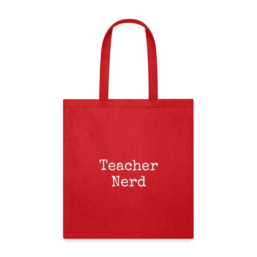 Teacher Nerd (white text) - Tote Bag