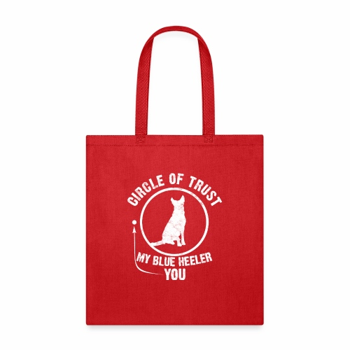 CIRCLE OF TRUST MY BLUE HEELER YOU - Tote Bag