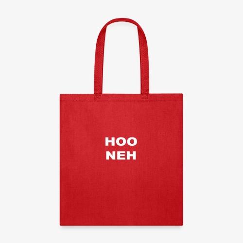 HOO NEH - Tote Bag
