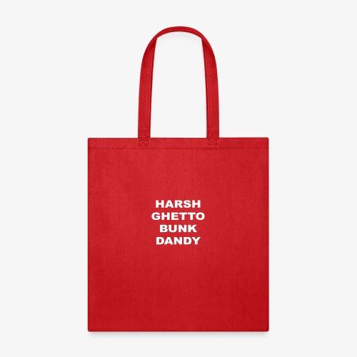 HARSH GHETTO BUNK DANDY - Tote Bag