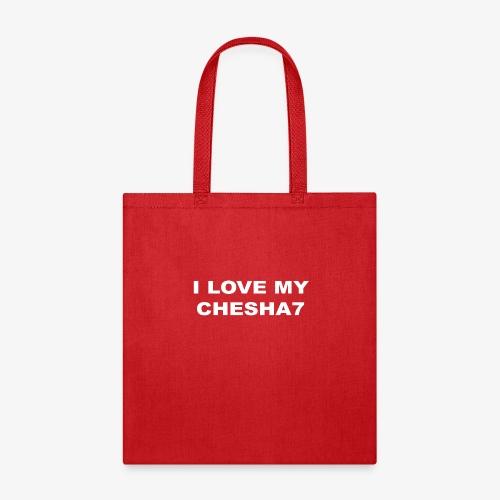 I LOVE MY CHESHA7 - Tote Bag