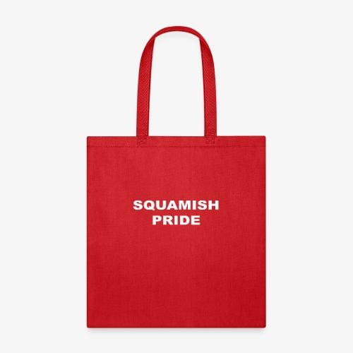 SQUAMISH PRIDE - Tote Bag