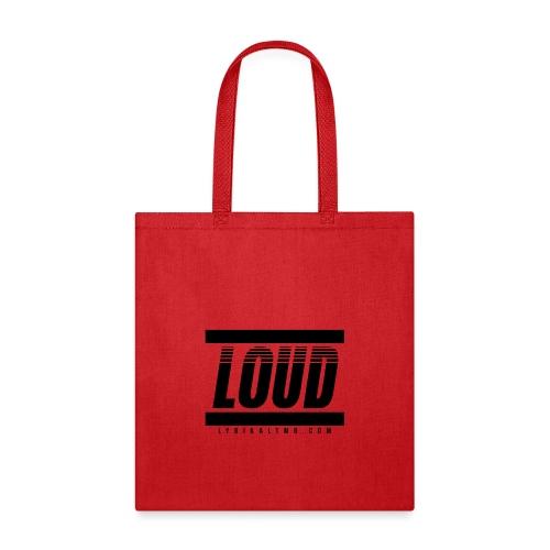 LOUD - Tote Bag