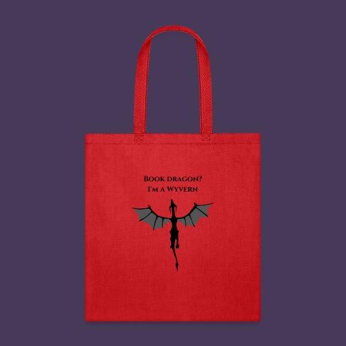 Book Dragon? I'm a Wyvern (black) - Tote Bag