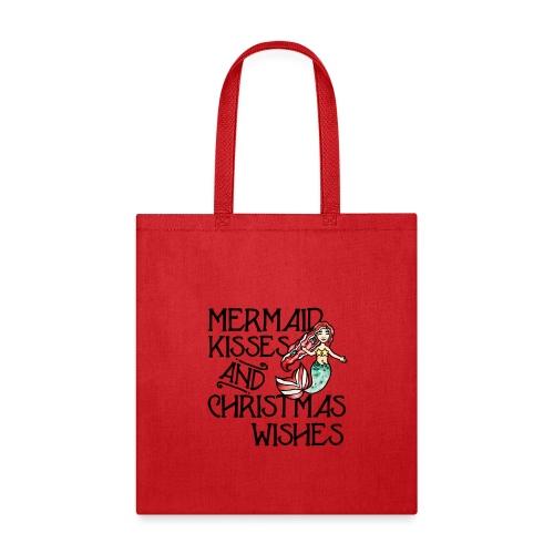 Mermaid kisses and Christmas wishes - Tote Bag