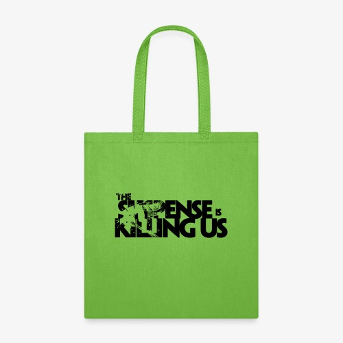 Suspense Is Killing Us Logo Black - Tote Bag
