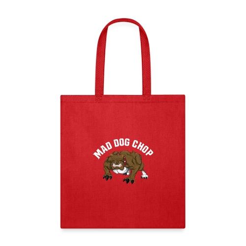 mad dog chop - Tote Bag