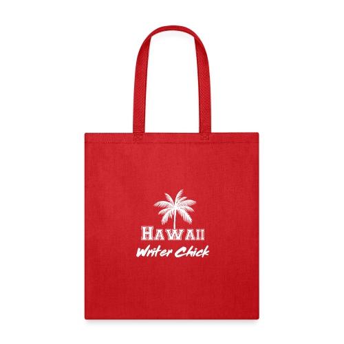 Hawaii Writer Chick - White - Tote Bag