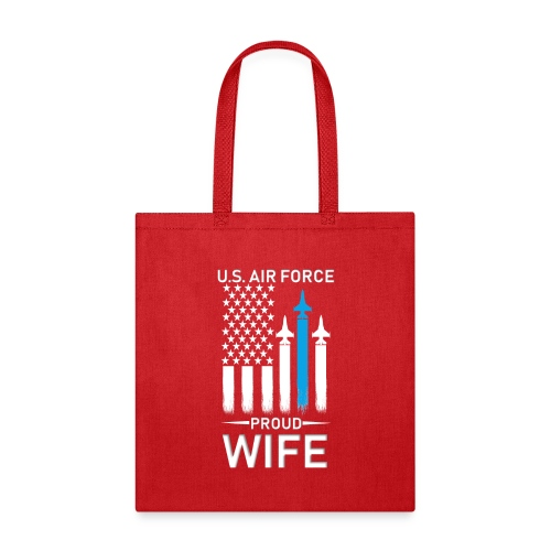 Proud Air Force Wife - Tote Bag