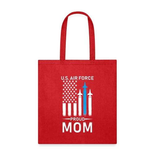 Proud Air Force Mom - Tote Bag