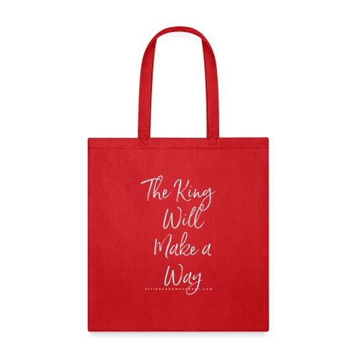 The King Will Make a Way in white - Tote Bag