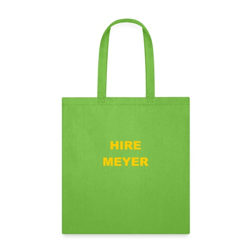 Hire Meyer - Tote Bag