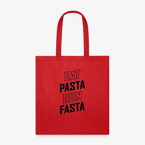 Eat Pasta Run Fasta v2 - Tote Bag