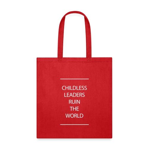Childless Leaders - Tote Bag