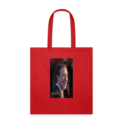 ZUCK YOU DROI - Tote Bag