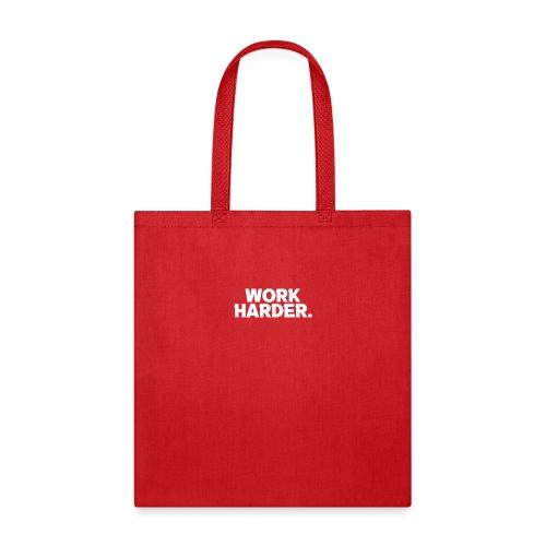 Work Harder distressed logo - Tote Bag