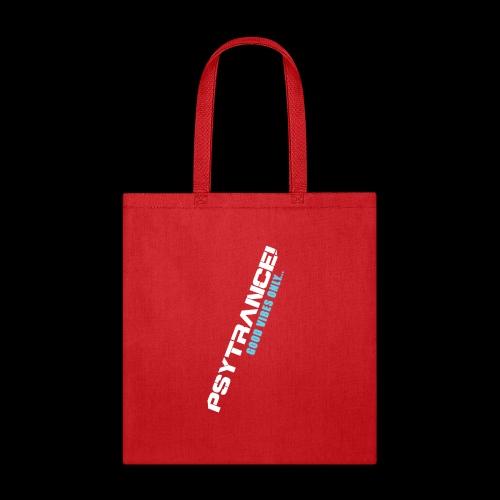 PSYTRANCE - Tote Bag