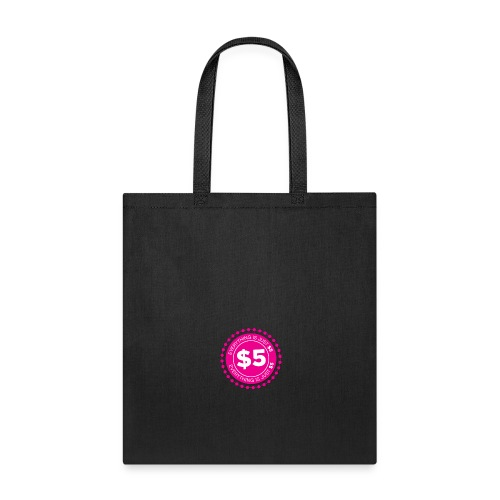 Everything $5 - Tote Bag