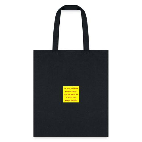 frases lindas risa y buen humor - Tote Bag