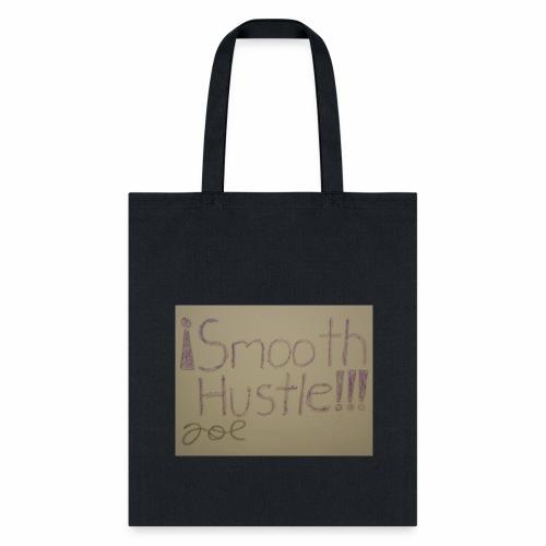 Smooth Hustle - Tote Bag