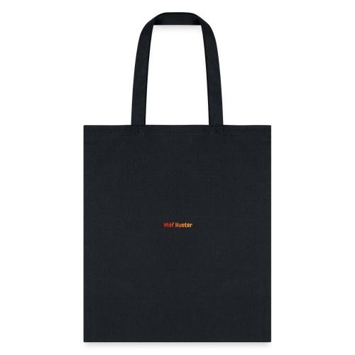 Milf Hunter - Tote Bag