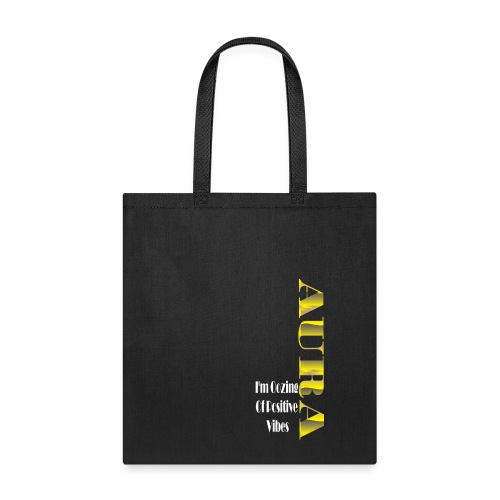 Aura Positive Vibes T-shirt - Tote Bag
