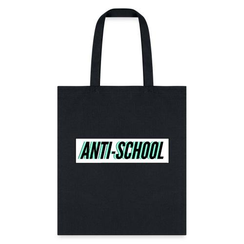 Anti School - Tote Bag