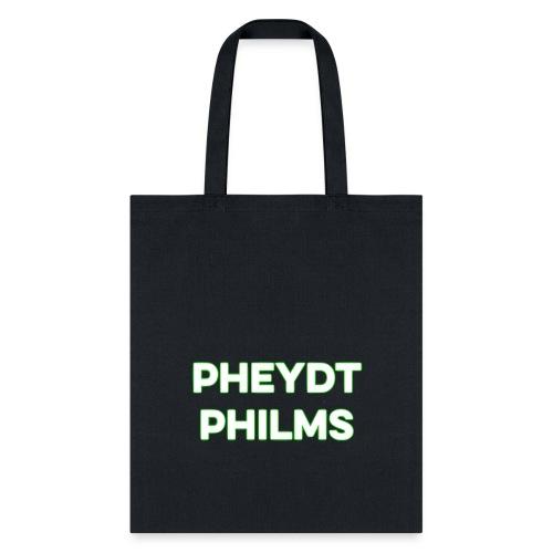 Pheydt Philms Merch - Tote Bag