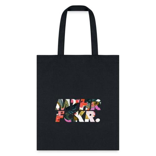 MTHRFCKR - Tote Bag